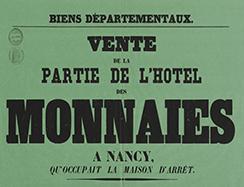 « Vente de la partie de l'Hôtel des Monnaies à Nancy qu'occupait la maison d'arrêt », 1859